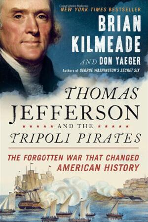 book-image-thomas-jefferson-and-the-tripoli-pirates-by-brian-kilmeade